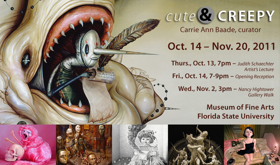 Interview for Cute and Creepy, exhibition at FSU's MoFA, Opening 10/14/11