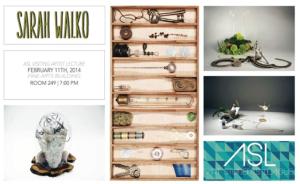 FSU Art Students League Hosts Sarah Walko, 2/11, 7pm, FAB 249