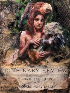 """Allerleirauh, Thousandfurs"" by MANDEM appears on the cover of NONBINARY REVIEW #1."