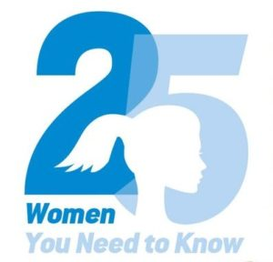 25 Women You Need to Know