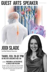 Jodi Slade: Pursuing Illustration as a Career and Passion, Thursday 2/26/15, 7PM