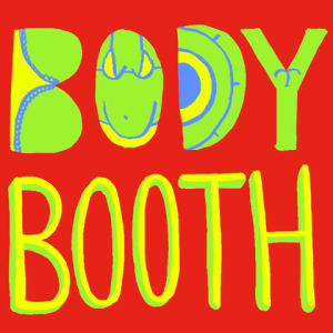 Body Booth: Creative Research Project This Summer